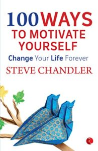 100 ways to motivate yourself!
